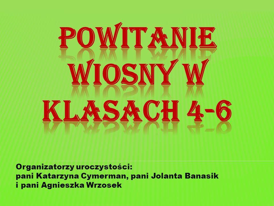 Organizatorzy uroczystości: pani Katarzyna Cymerman, pani Jolanta Banasik i pani Agnieszka Wrzosek