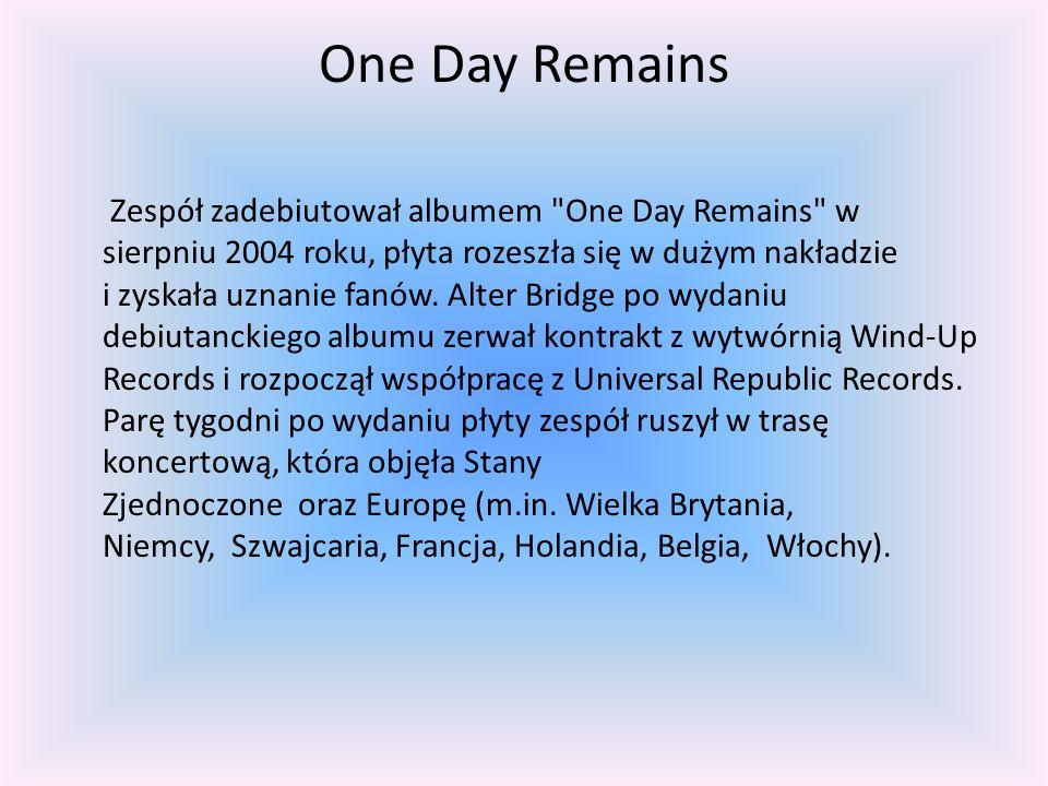 One Day Remains Zespół zadebiutował albumem One Day Remains w sierpniu 2004 roku, płyta rozeszła się w dużym nakładzie i zyskała uznanie fanów.