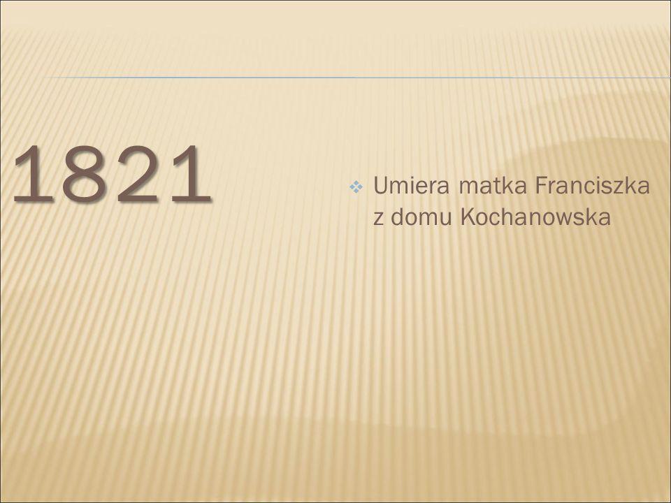  Henryk Michał wyjeżdża z ojcem w celach leczniczych do Ems w Nadrenii- Palatynacie (Niemcy) 1825