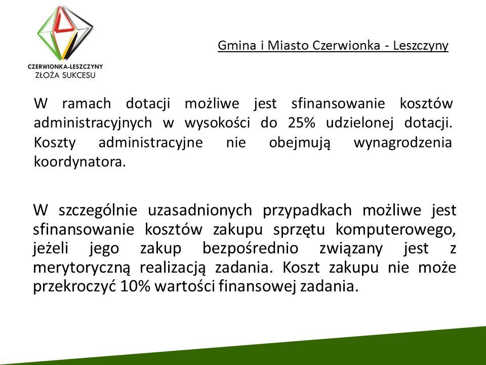 Gmina i Miasto Czerwionka - Leszczyny W szczególnie uzasadnionych przypadkach możliwe jest sfinansowanie kosztów zakupu sprzętu komputerowego, jeżeli