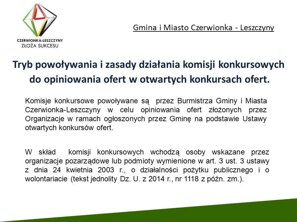 Gmina i Miasto Czerwionka - Leszczyny Tryb powoływania i zasady działania komisji konkursowych do opiniowania ofert w otwartych konkursach ofert. Komi
