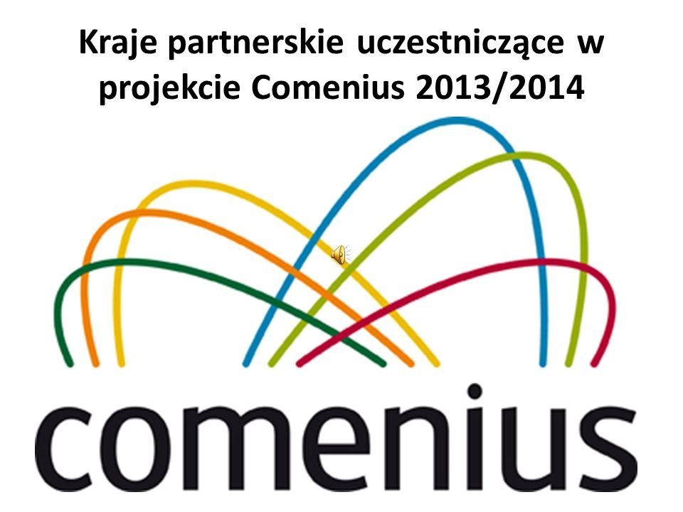 Kraje partnerskie uczestniczące w projekcie Comenius 2013/2014