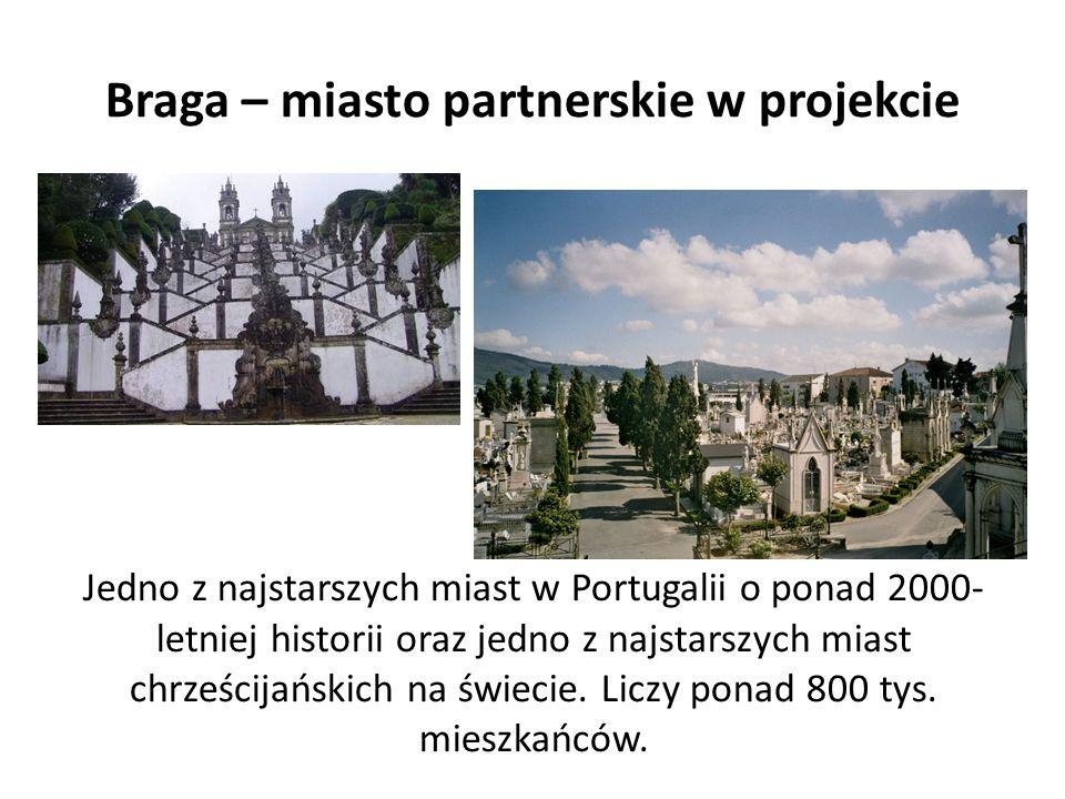 Braga – miasto partnerskie w projekcie Jedno z najstarszych miast w Portugalii o ponad 2000- letniej historii oraz jedno z najstarszych miast chrześcijańskich na świecie.