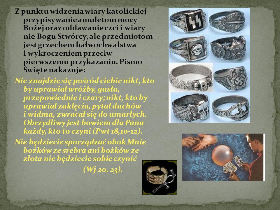 Z punktu widzenia wiary katolickiej przypisywanie amuletom mocy Bożej oraz oddawanie czci i wiary nie Bogu Stwórcy, ale przedmiotom jest grzechem bałw