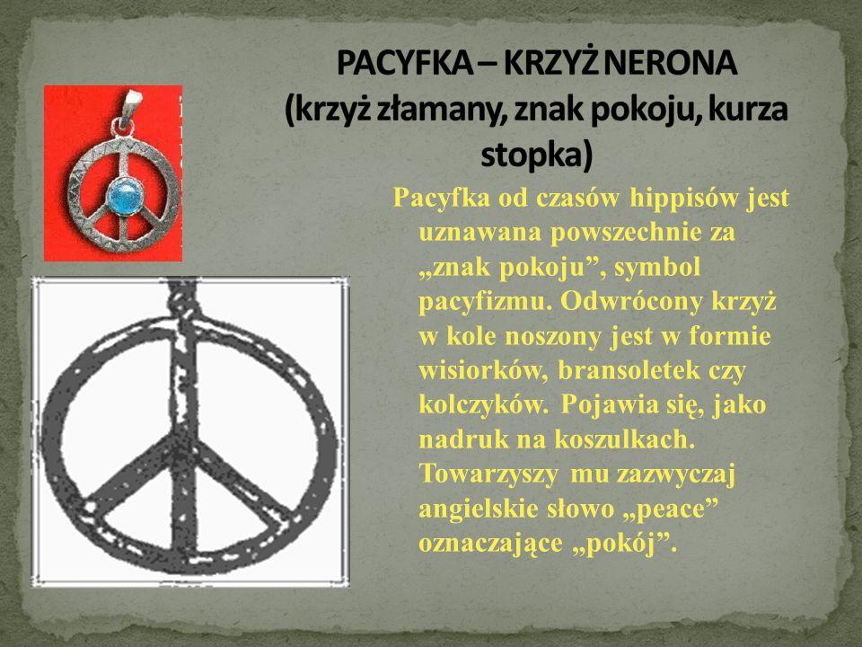 """Pacyfka od czasów hippisów jest uznawana powszechnie za """"znak pokoju"""", symbol pacyfizmu. Odwrócony krzyż w kole noszony jest w formie wisiorków, brans"""