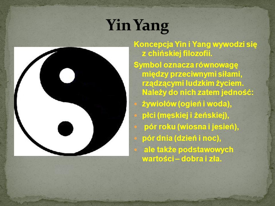 Koncepcja Yin i Yang wywodzi się z chińskiej filozofii. Symbol oznacza równowagę między przeciwnymi siłami, rządzącymi ludzkim życiem. Należy do nich