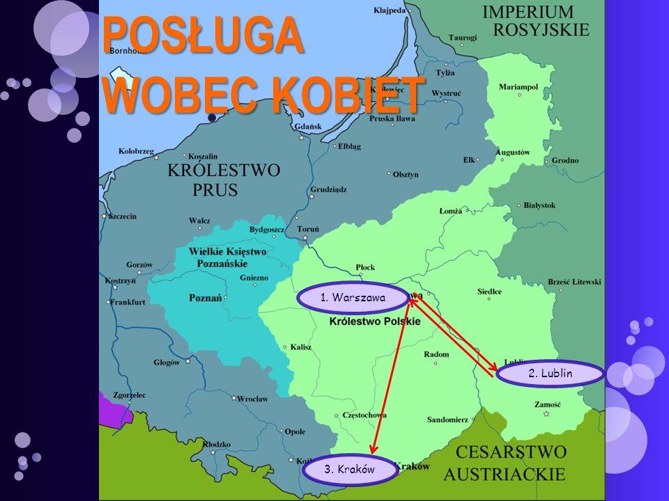 2. Lublin 1. Warszawa 3. KrakówPOSŁUGA WOBEC KOBIET