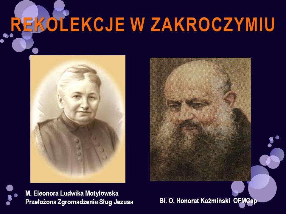M. Eleonora Ludwika Motylowska Przełożona Zgromadzenia Sług Jezusa Bł. O. Honorat Koźmiński OFMCap