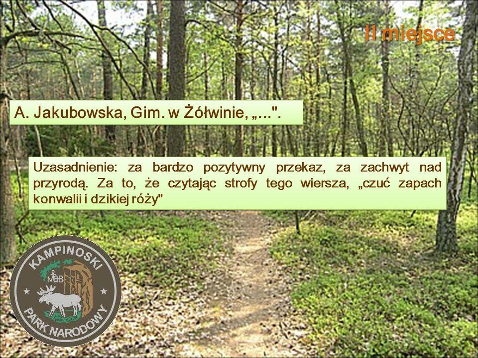 """II miejsce A. Jakubowska, Gim. w Żółwinie, """"... ."""