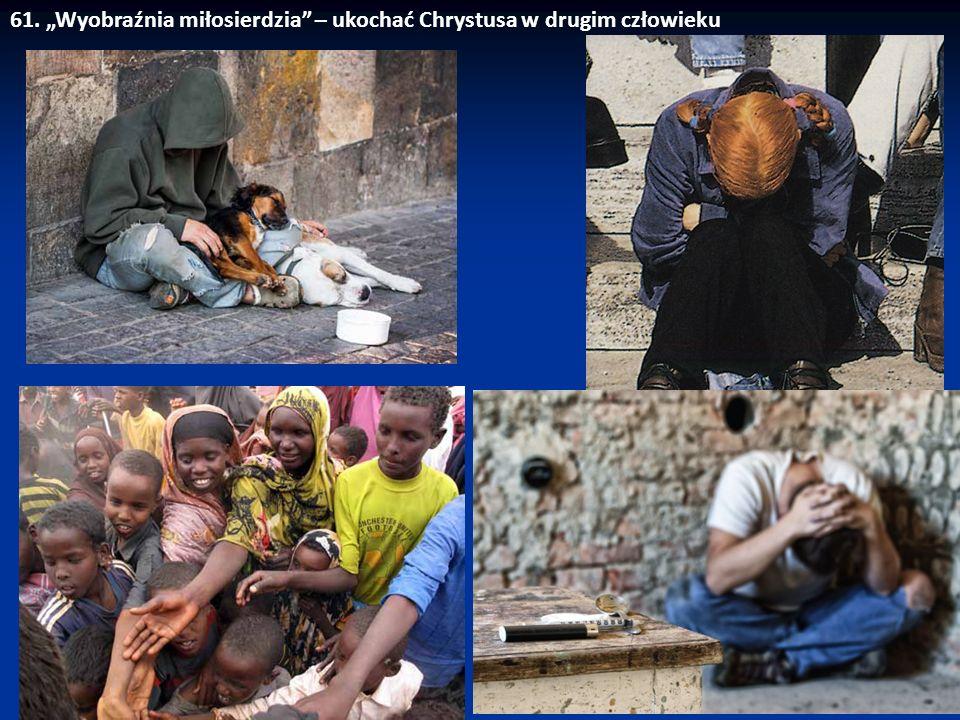 """""""Potrzeba «wyobraźni miłosierdzia», aby przyjść z pomocą dziecku zaniedbanemu duchowo i materialnie; aby nie odwracać się od chłopca czy dziewczyny, którzy zagubili się w świecie różnorakich uzależnień lub przestępstwa; aby nieść radę, pocieszenie, duchowe i moralne wsparcie tym, którzy podejmują wewnętrzną walkę ze złem."""