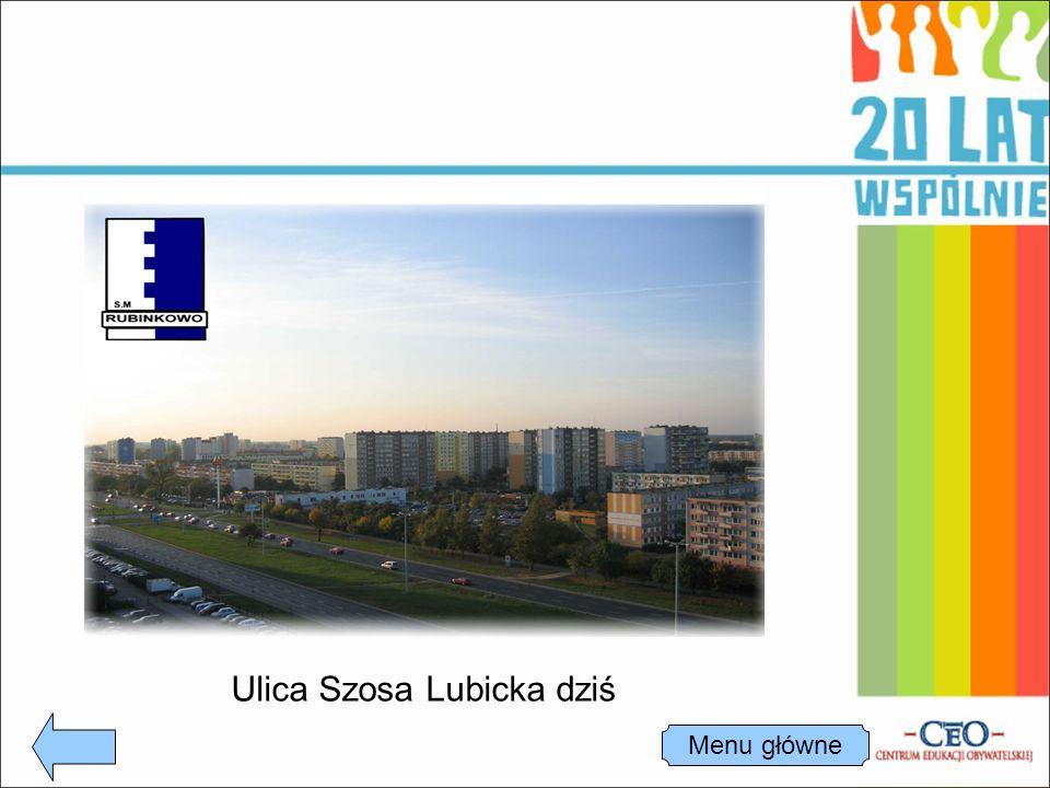 Ulica Szosa Lubicka dziś Menu główne