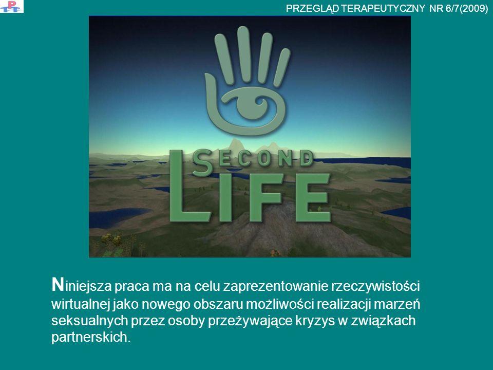 """Second Life – your world, your imagination (hasło reklamowe """"twój świat, twoja wyobraźnia ) Second Life – SL – jest przykładem trójwymiarowej sztucznej rzeczywistości wirtualnej, obrazem stworzonym przy wykorzystaniu technologii informatycznej."""