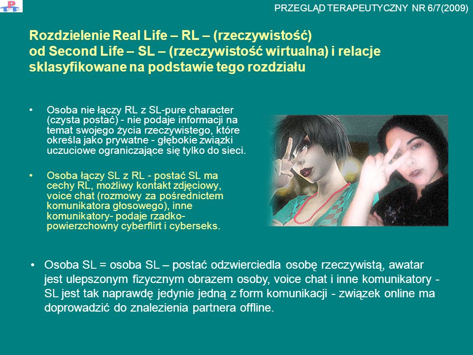 Rozdzielenie Real Life – RL – (rzeczywistość) od Second Life – SL – (rzeczywistość wirtualna) i relacje sklasyfikowane na podstawie tego rozdziału Oso