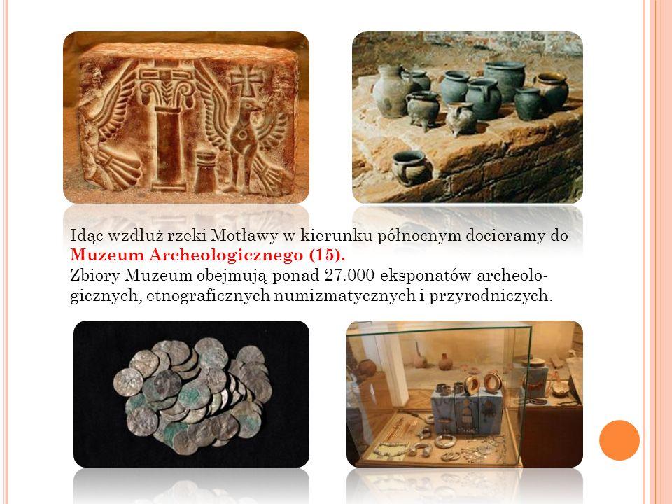 Idąc wzdłuż rzeki Motławy w kierunku północnym docieramy do Muzeum Archeologicznego (15). Zbiory Muzeum obejmują ponad 27.000 eksponatów archeolo- gic