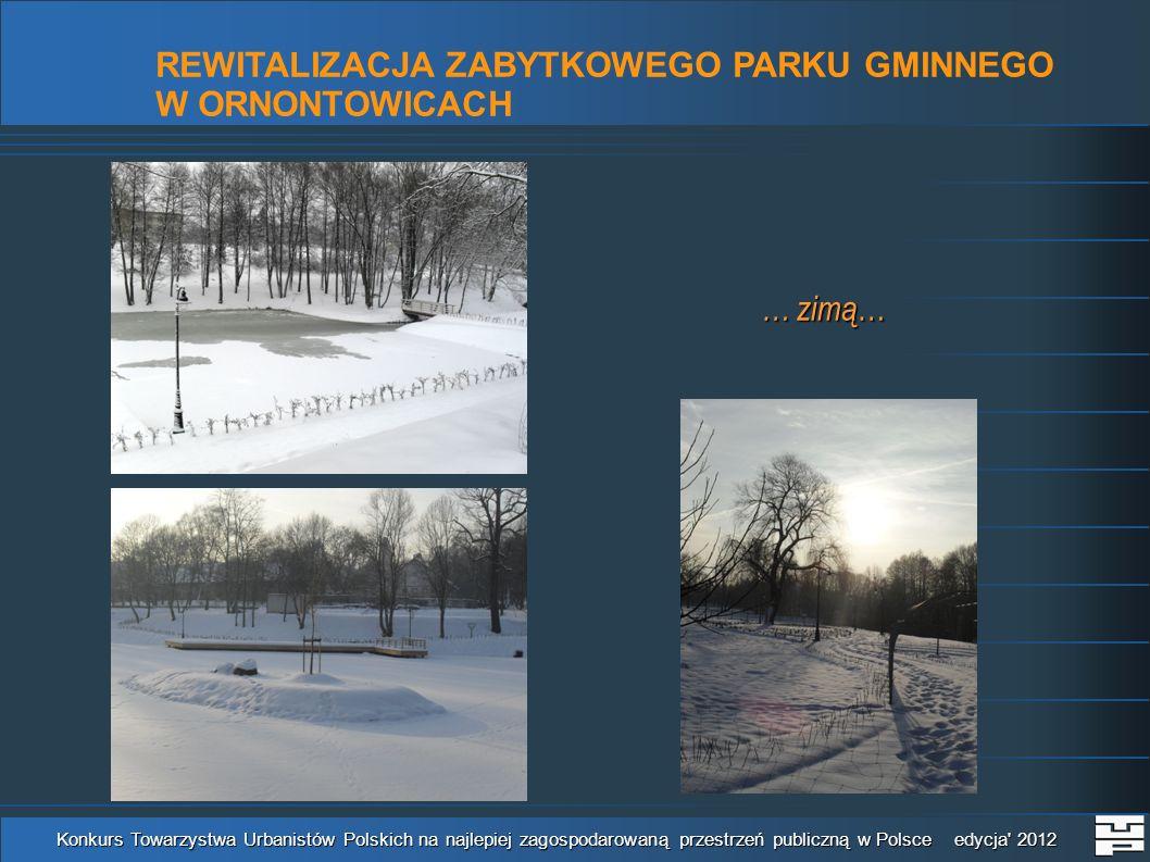 REWITALIZACJA ZABYTKOWEGO PARKU GMINNEGO - PREZENTACJA MULTIMEDIALNA Konkurs Towarzystwa Urbanistów Polskich na najlepiej zagospodarowaną przestrzeń publiczną w Polsce edycja 2012