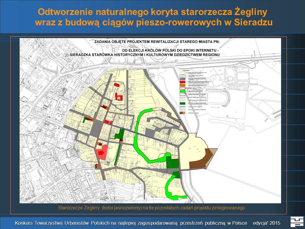 Konkurs Towarzystwa Urbanistów Polskich na najlepiej zagospodarowaną przestrzeń publiczną w Polsce edycja 2015 Starorzecze Żegliny (kolor jasnozielony) na tle pozostałych zadań projektu zintegrowanego