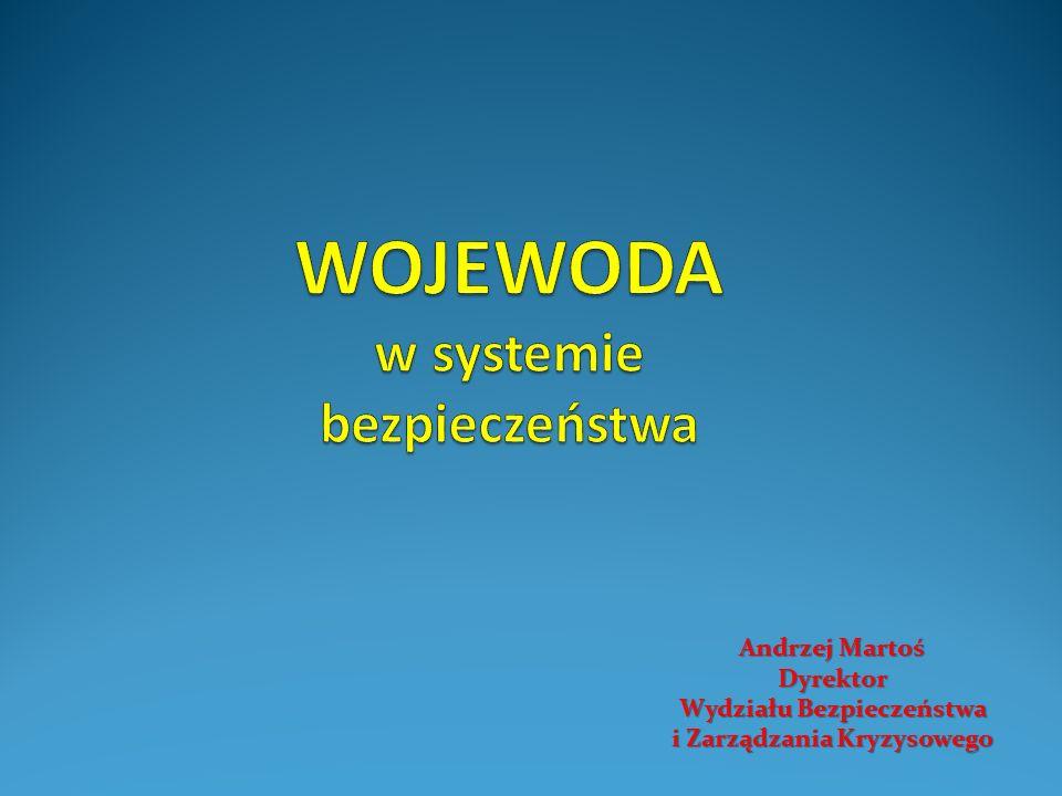 WOJEWODA Wojewoda reprezentuje administrację rządową w województwie.