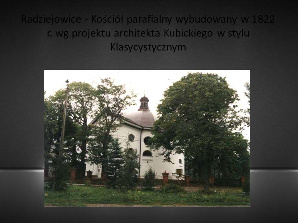 Radziejowice - Kościół parafialny wybudowany w 1822 r. wg projektu architekta Kubickiego w stylu Klasycystycznym