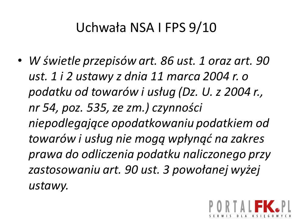 Uchwała NSA I FPS 9/10 W świetle przepisów art.86 ust.
