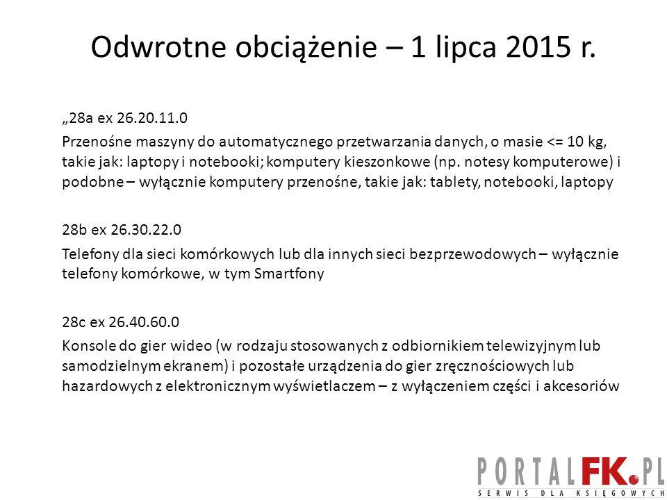 Odwrotne obciążenie – 1 lipca 2015 r.