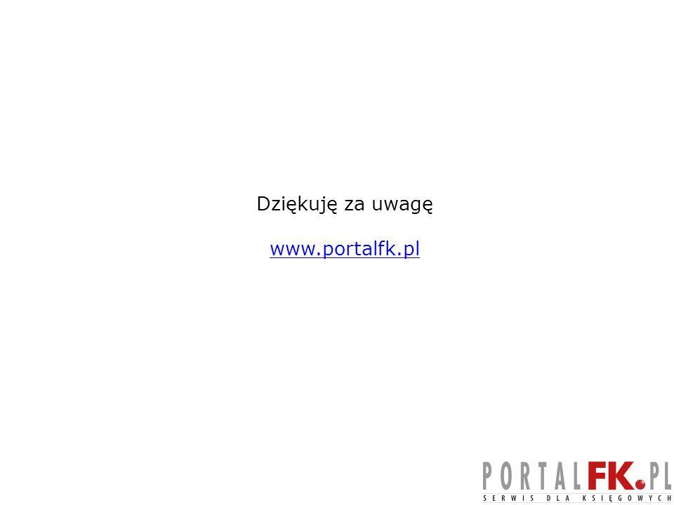 Dziękuję za uwagę www.portalfk.pl