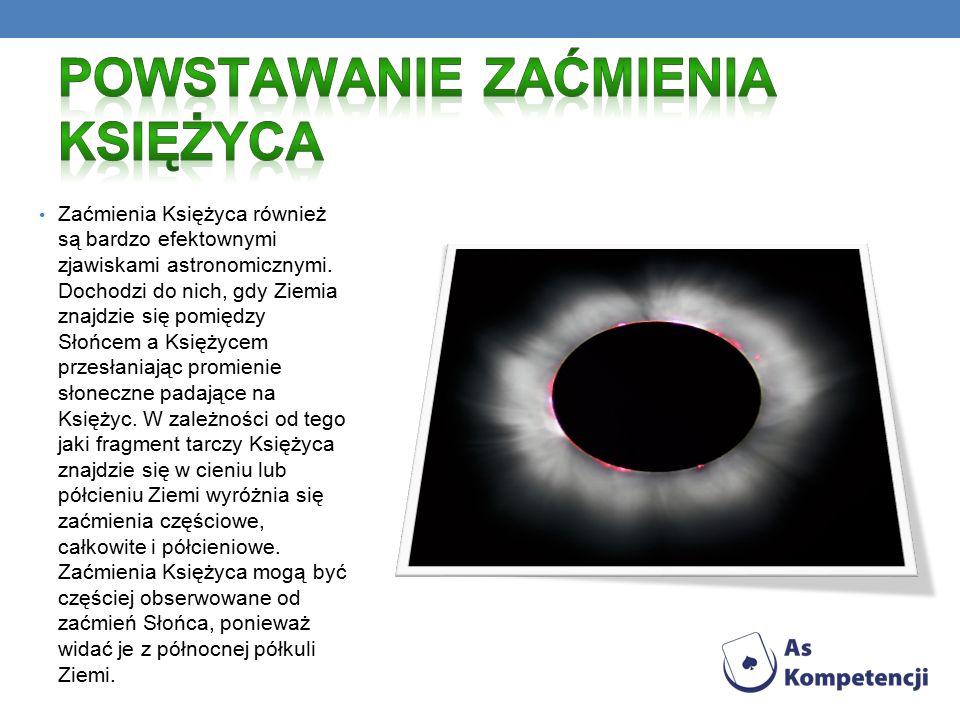 Zaćmienia Księżyca również są bardzo efektownymi zjawiskami astronomicznymi.