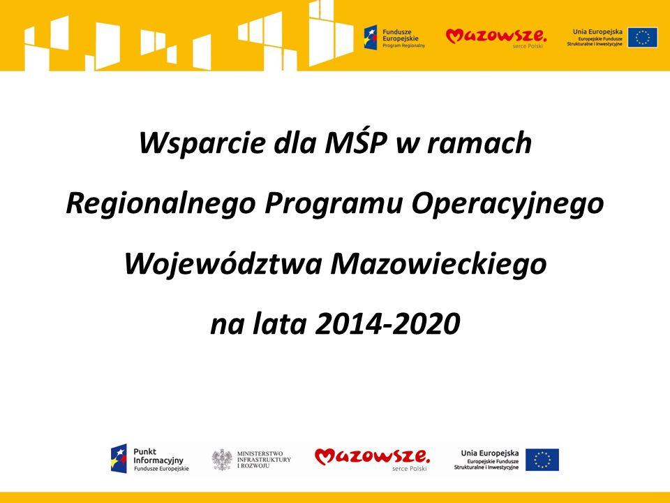 Wsparcie dla MŚP w ramach Regionalnego Programu Operacyjnego Województwa Mazowieckiego na lata 2014-2020