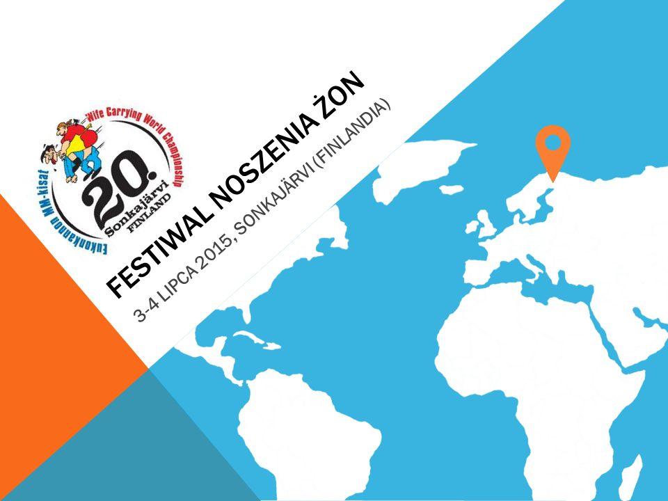 FESTIWAL NOSZENIA ŻON 3-4 LIPCA 2015, SONKAJÄRVI (FINLANDIA)