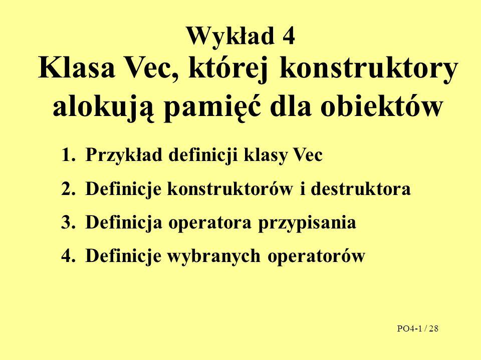Domyślny konstruktor kopiujący n naz A n A VW PO4-12 / 28