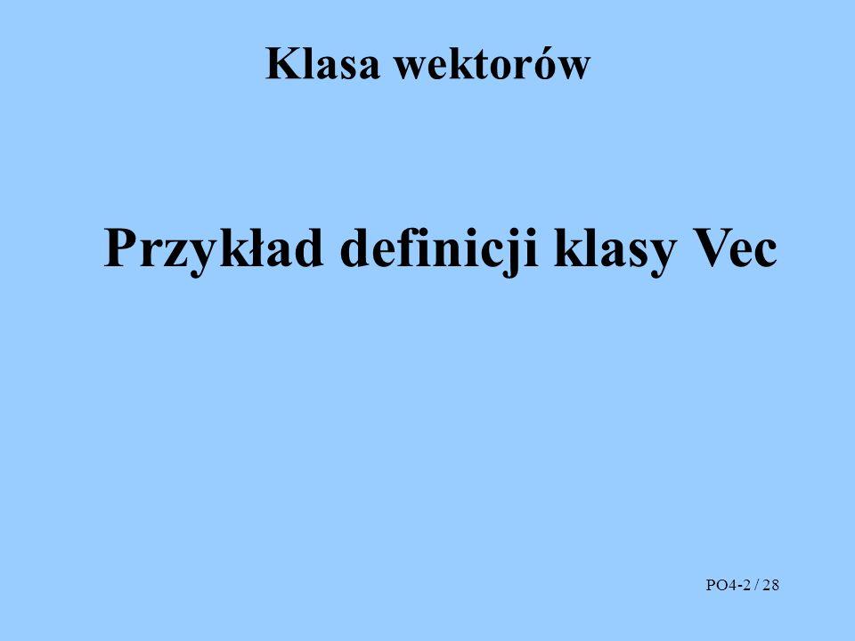 Przeciążony konstruktor kopiujący n naz A n A VW PO4-13 / 28