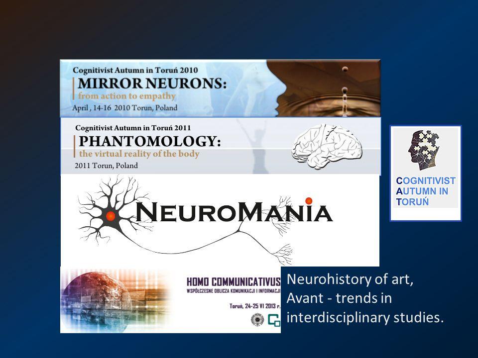 Neurohistory of art, Avant - trends in interdisciplinary studies.