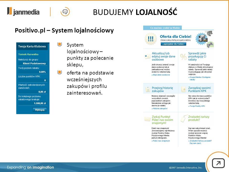 System lojalnościowy – punkty za polecanie sklepu, oferta na podstawie wcześniejszych zakupów i profilu zainteresowań. BUDUJEMY LOJALNOŚĆ Positivo.pl