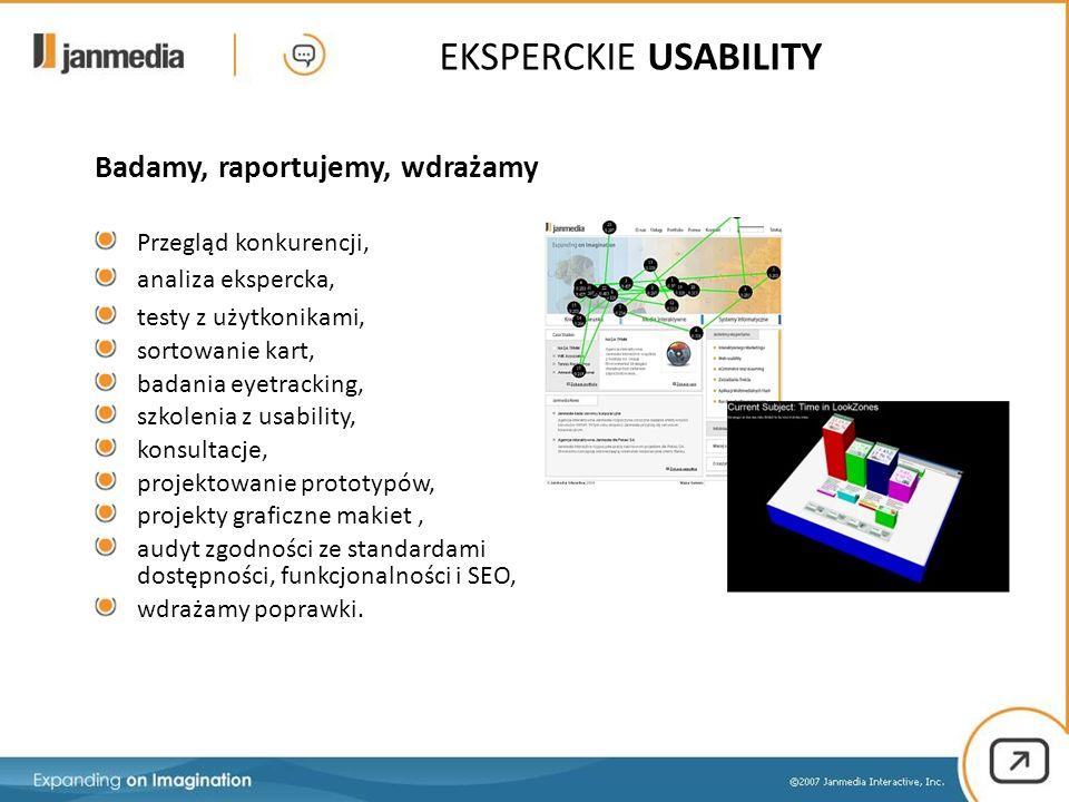 Badamy, raportujemy, wdrażamy Przegląd konkurencji, analiza ekspercka, testy z użytkonikami, sortowanie kart, badania eyetracking, szkolenia z usability, konsultacje, projektowanie prototypów, projekty graficzne makiet, audyt zgodności ze standardami dostępności, funkcjonalności i SEO, wdrażamy poprawki.