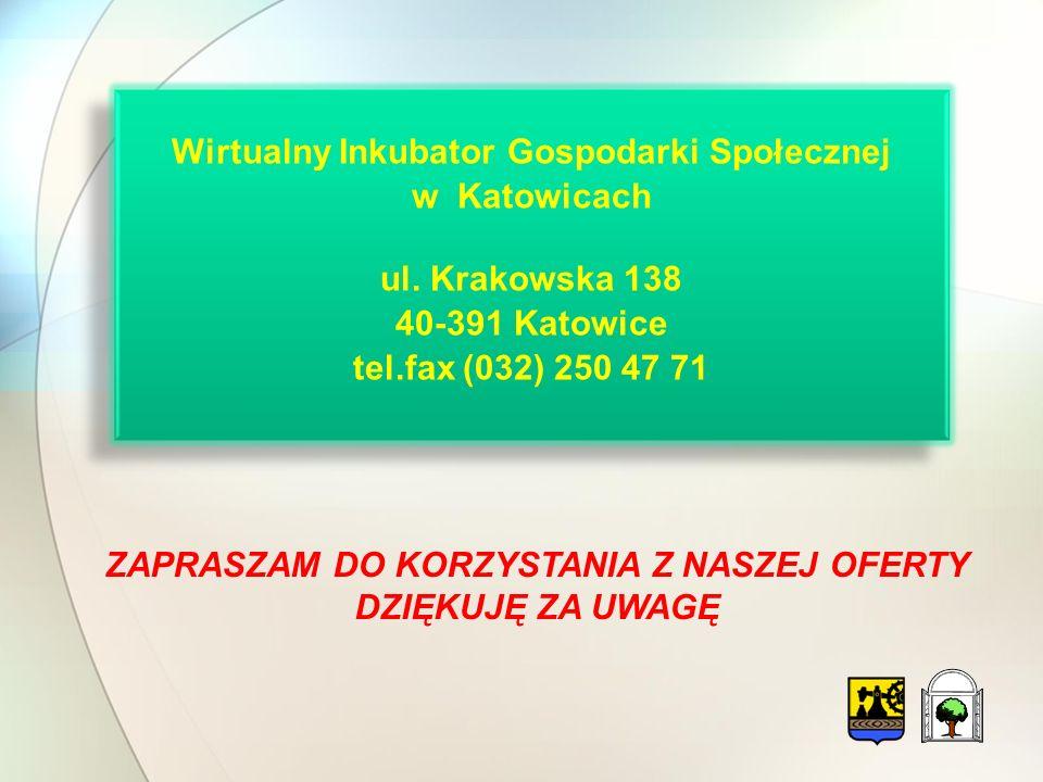 Wirtualny Inkubator Gospodarki Społecznej w Katowicach ul.