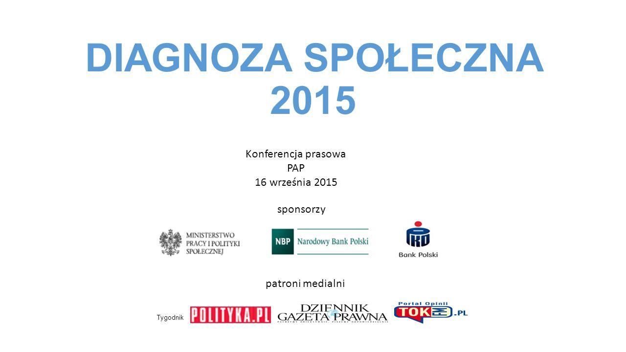 DIAGNOZA SPOŁECZNA 2015 sponsorzy patroni medialni Tygodnik Konferencja prasowa PAP 16 września 2015
