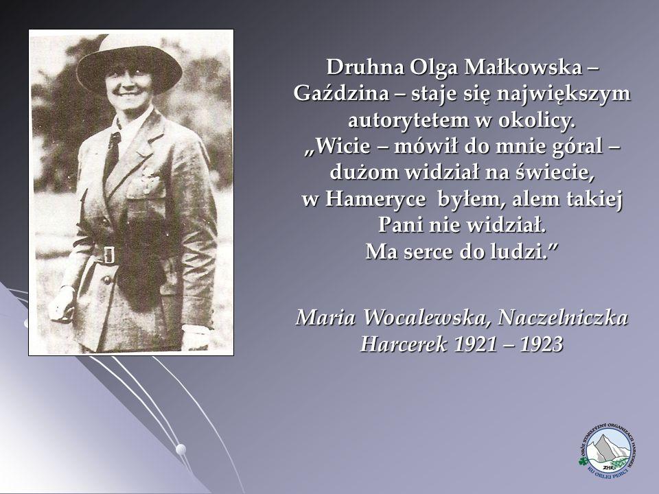 """Druhna Olga Małkowska – Gaździna – staje się największym autorytetem w okolicy. """"Wicie – mówił do mnie góral – dużom widział na świecie, w Hameryce by"""