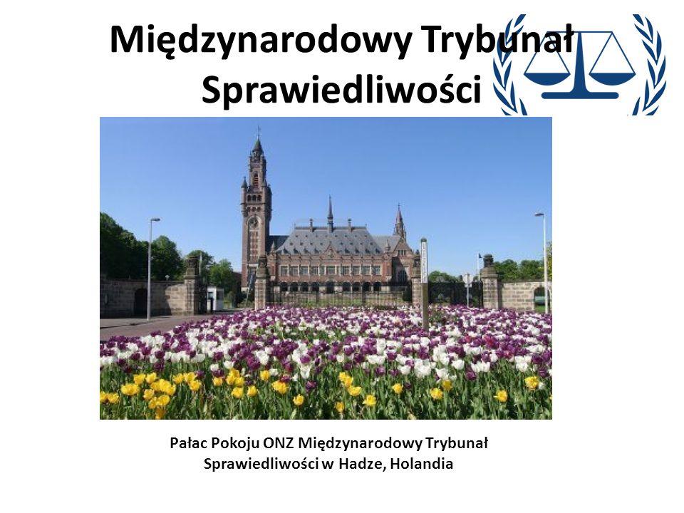Międzynarodowy Trybunał Sprawiedliwości Pałac Pokoju ONZ Międzynarodowy Trybunał Sprawiedliwości w Hadze, Holandia