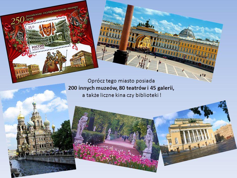 Oprócz tego miasto posiada 200 innych muzeów, 80 teatrów i 45 galerii, a także liczne kina czy biblioteki !