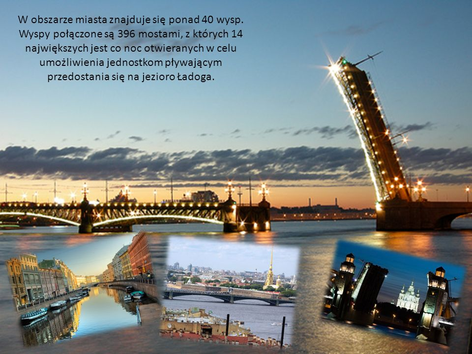 W obszarze miasta znajduje się ponad 40 wysp.