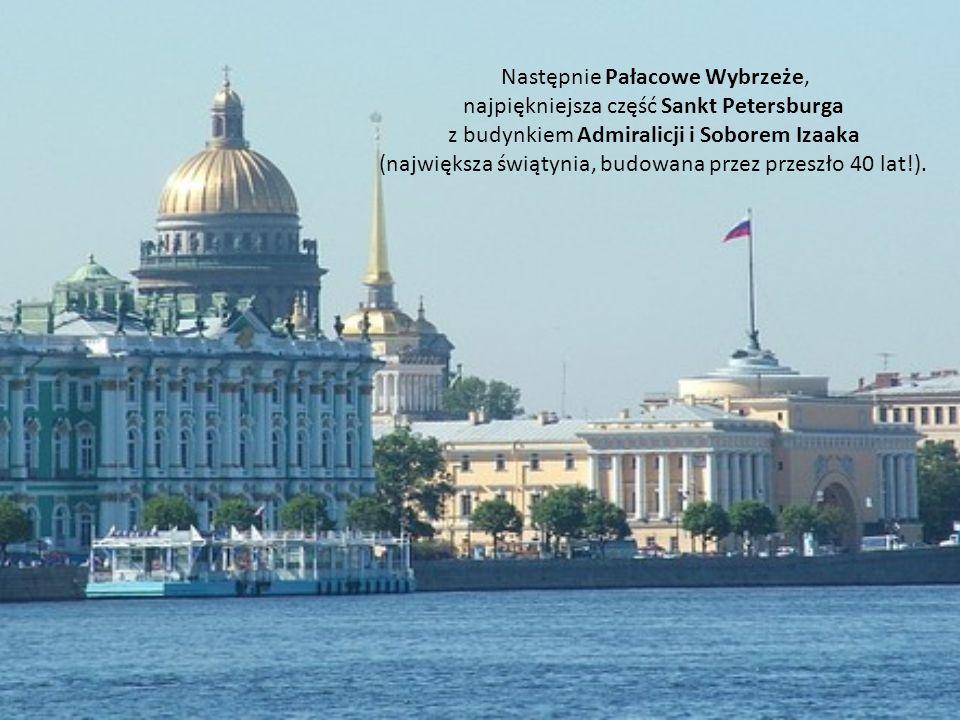 Nie ma oczywiście najmniejszych wątpliwości, że miasto Petersburg jest rozpoznawalne na świecie.