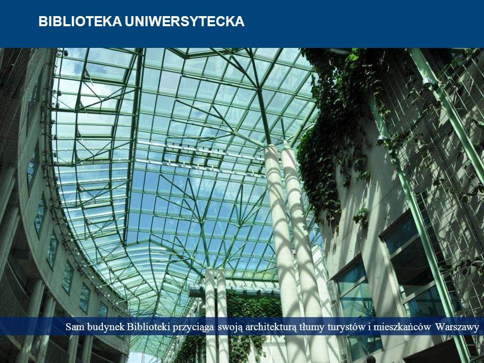 Sam budynek Biblioteki przyciąga swoją architekturą tłumy turystów i mieszkańców Warszawy