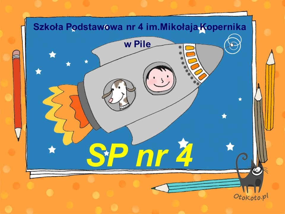 SP nr 4 Szkoła Podstawowa nr 4 im.Mikołaja Kopernika w Pile