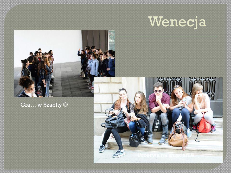 Wenecja Gra… w Szachy Przerwa na ś niadanie
