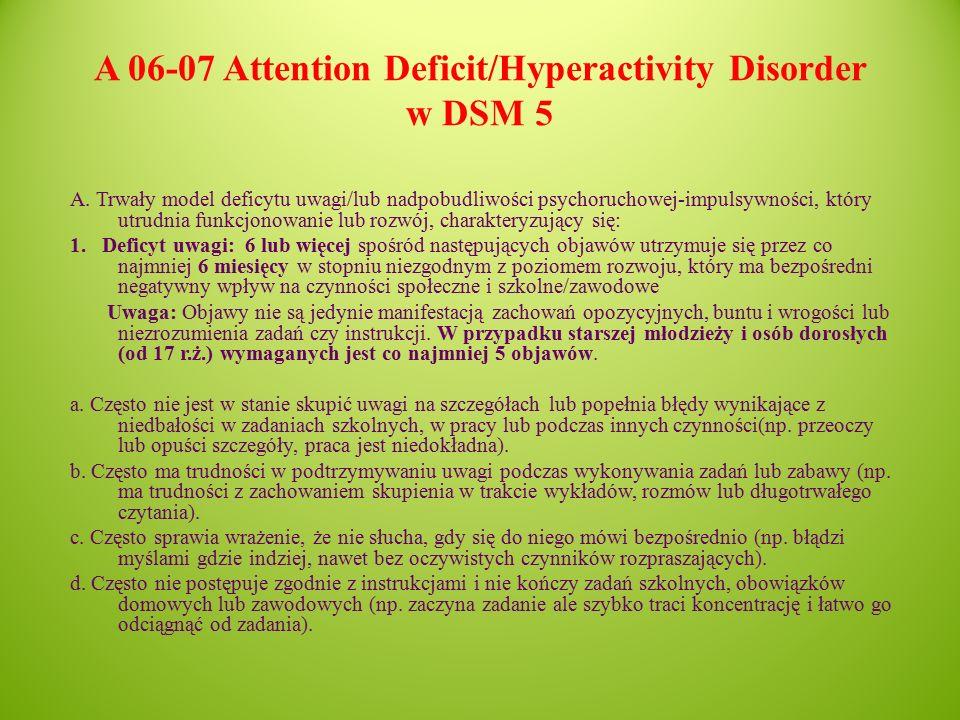 A 06-07 Attention Deficit/Hyperactivity Disorder w DSM 5 A.