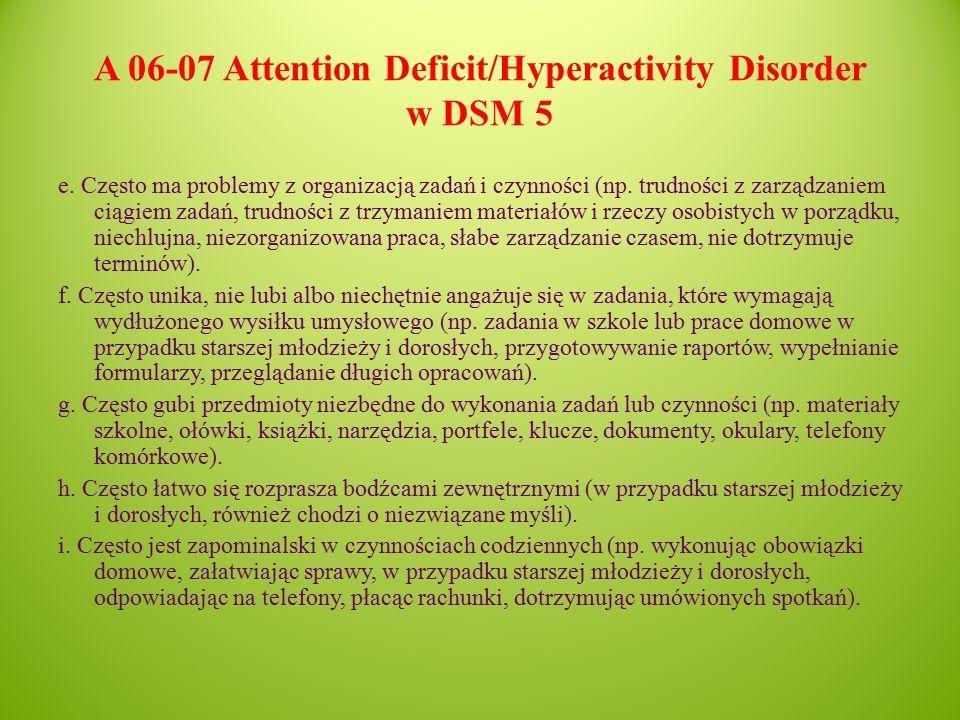 A 06-07 Attention Deficit/Hyperactivity Disorder w DSM 5 e.