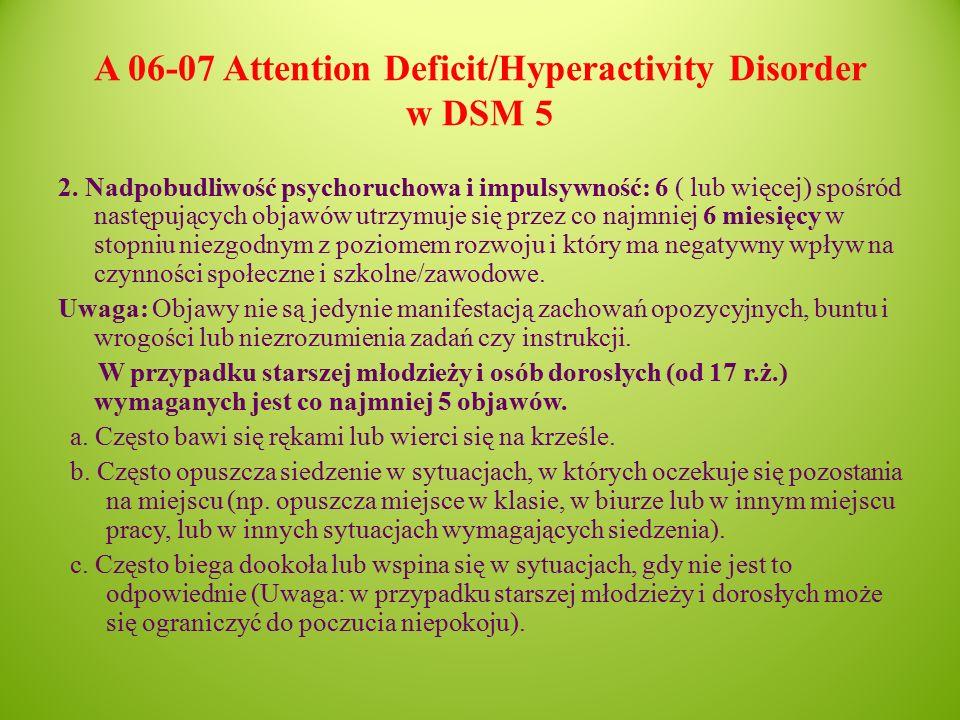 A 06-07 Attention Deficit/Hyperactivity Disorder w DSM 5 2.