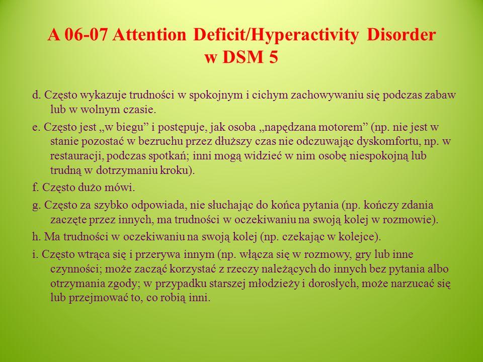 A 06-07 Attention Deficit/Hyperactivity Disorder w DSM 5 d.