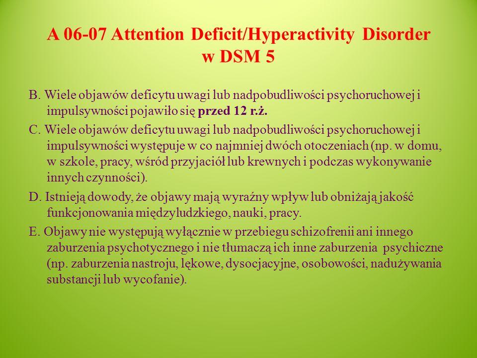 A 06-07 Attention Deficit/Hyperactivity Disorder w DSM 5 B.