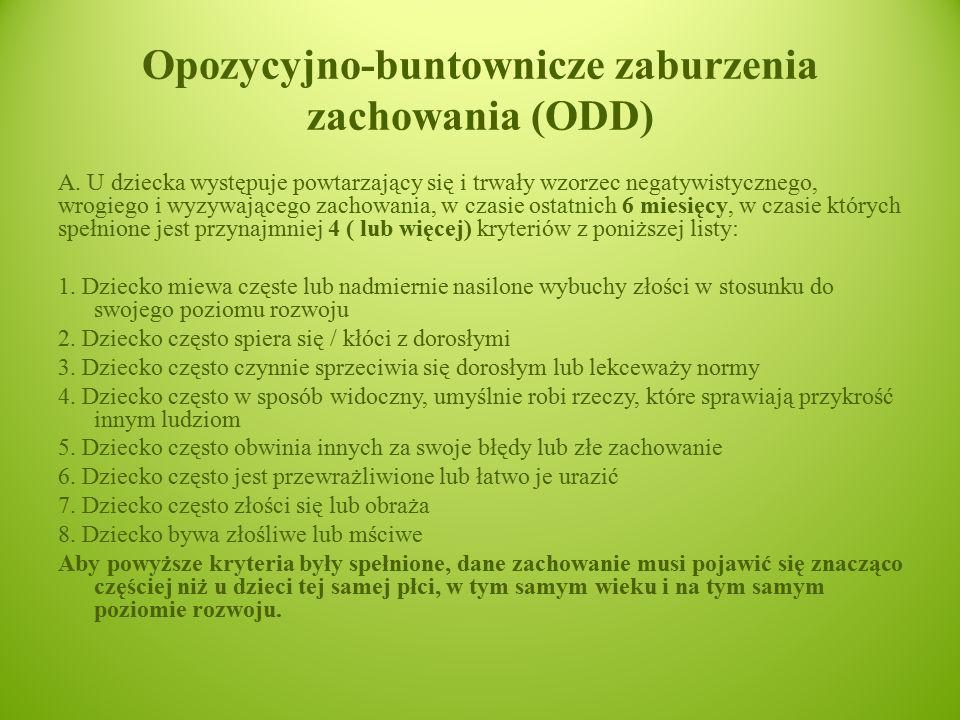 Opozycyjno-buntownicze zaburzenia zachowania (ODD) A.