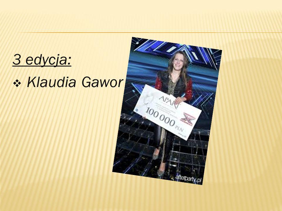 3 edycja:  Klaudia Gawor